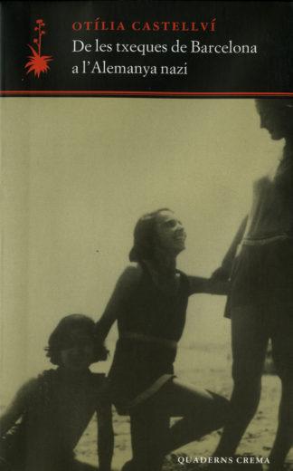 Portada De les txeques de Barcelona a l'Alemanya nazi