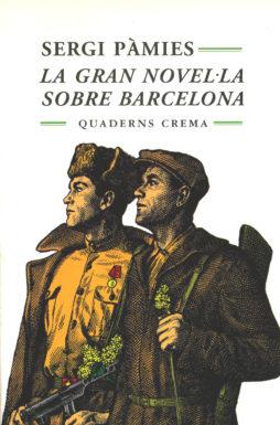 Portada La gran novel·la sobre Barcelona
