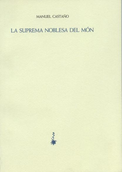 Portada La suprema noblesa del món