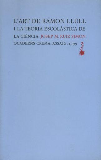 Portada L'Art de Ramon Llull i la teoria escolàstica de la ciència