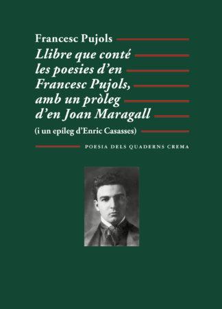 Portada Llibre que conté les poesies d'en Francesc Pujols