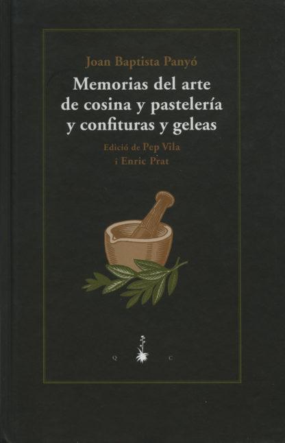 Portada Memorias del arte de cosina y pastelería y confituras y geleas